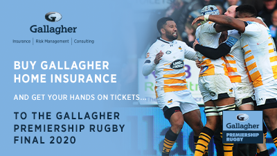 Get your hands on tickets to the Gallagher Premiership Rugby Final when you buy Gallagher Home Insurance