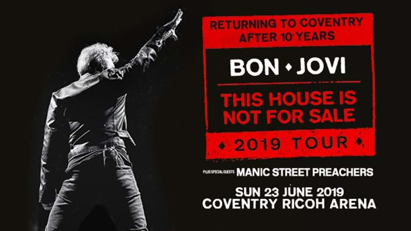 Bon Jovi - at Ricoh Arena - This house is not for sale