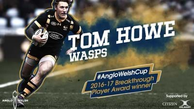 Tom Howe wins Anglo-Welsh Cup Breakthrough Award