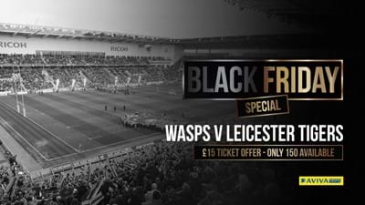 Black Friday: Leicester Tigers promotion