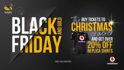 Buy Christmas Cracker tickets and get 20% off Wasps Replica Shirt