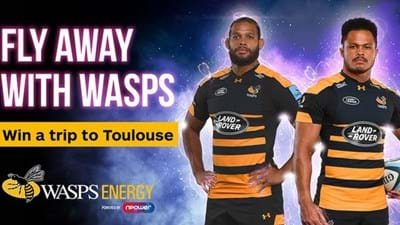 Win a trip to Toulouse with Wasps Energy